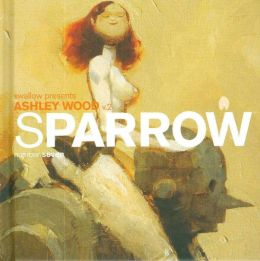Sparrow, Volume 7: Ashley Wood 2