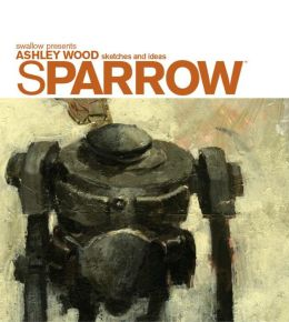 Sparrow, Volume 0: Ashley Wood Sketches and Ideas