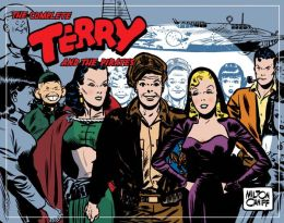 Complete Terry and the Pirates, Volume 6: 1945-1945