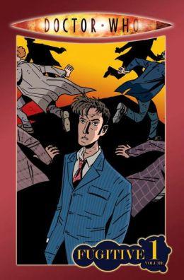 Doctor Who, Volume 1: Fugitive