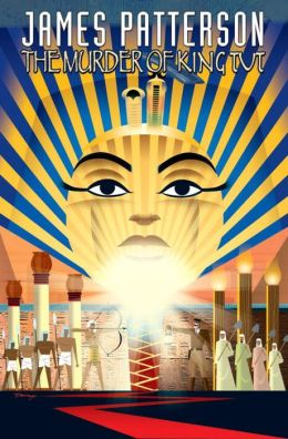 James Patterson's The Murder of King Tut (Graphic Novel)