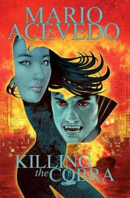 Mario Acevedo's Felix Gomez: Killing the Cobra Chinatown Trollop