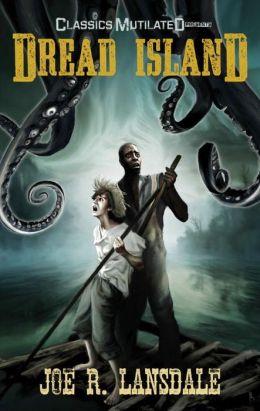 Dread Island: A Classics Mutilated Tale