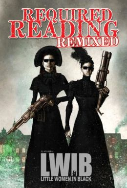 Required Reading Remixed, Volume 3: Featuring Little Women in Black