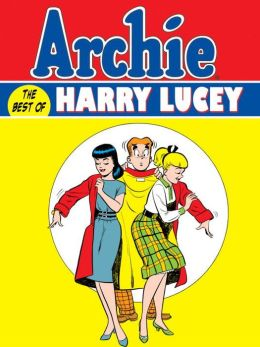 Archie: The Best of Harry Lucey, Volume 1