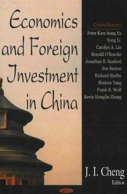 Economics and Foreign Investment in China