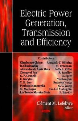 Electric Power: Generation, Transmission and Efficiency