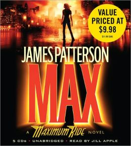 MAX (Maximum Ride Series #5)