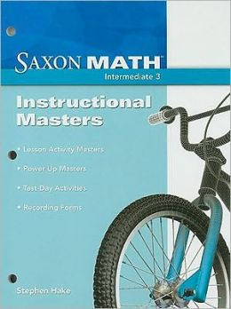 Saxon Math Intermediate 3: Instructional Masters