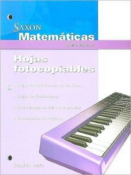 Saxon Math Intermediate 4: Instructional Masters Spanish 2008