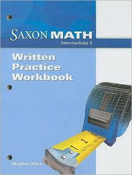 Saxon Math : Intermediate 5-Practice Workbook