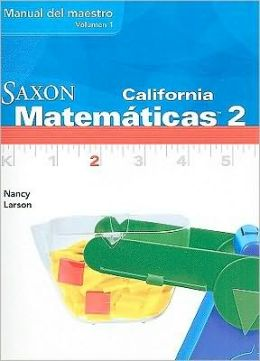 Saxon Math 2 California: Teacher Manual Vol. 1 Spanish 2008