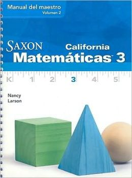 Saxon Math 3 California: Teacher Manual Vol. 2 Spanish 2008
