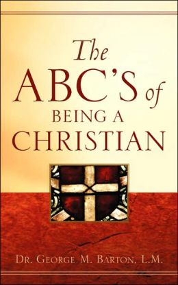The Abc's Of Being A Christian
