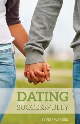 Dating Successfully