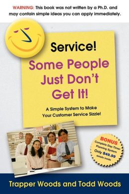 Service! Some People Just Don't Get It