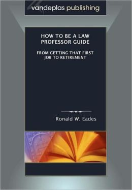 How To Be A Law Professor Guide