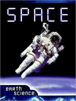 Space: Earth Science (Let's Explore Science)