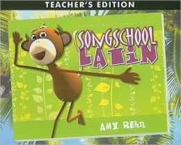 Song School Latin Teacher's Edition