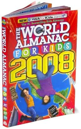 The World Almanac for Kids 2008