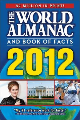 The World Almanac® and Book of Facts 2012