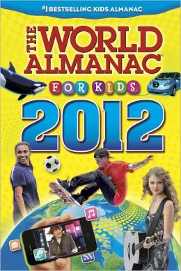 The World Almanac® for Kids 2012