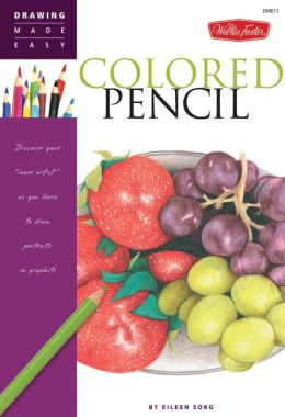 Colored Pencil: Discover your