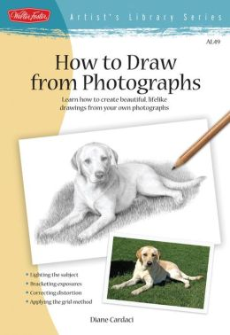 How to Draw from Photographs (Artist's Library Series)