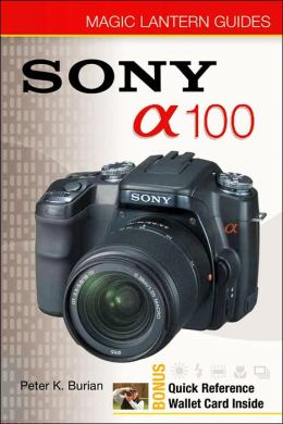 Magic Lantern Guides: Sony DSLR A100