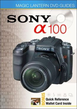 Magic Lantern DVD Guides: Sony DSLR A100