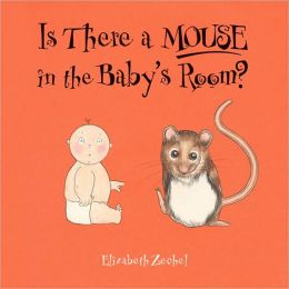 Is There a Mouse in the Baby's Room?