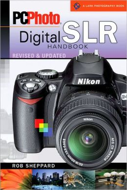 PC Photo Digital SLR Handbook