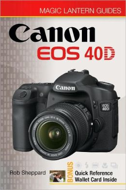 Magic Lantern Guides: Canon EOS 40D