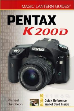 Magic Lantern Guides: Pentax K200D