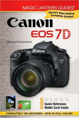 Magic Lantern Guides: Canon EOS 7D