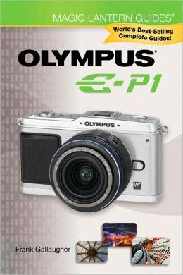Magic Lantern Guides: Olympus E-P1