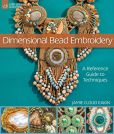Book Cover Image. Title: Dimensional Bead Embroidery:  A Reference Guide to Techniques, Author: Jamie Cloud Eakin