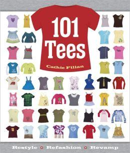 101 Tees: Restyle + Refashion + Revamp