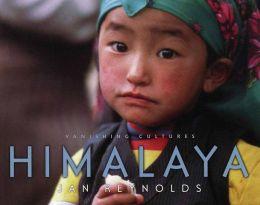 Vanishing Cultures:: Himalaya