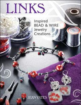Links: Inspired Bead and Wire Jewelry Creations