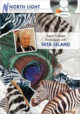 Paper Collage Techniques with Nita Leland