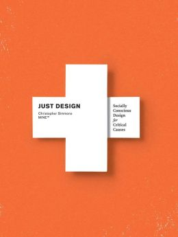 Just Design: Socially Conscious Design for Critical Causes