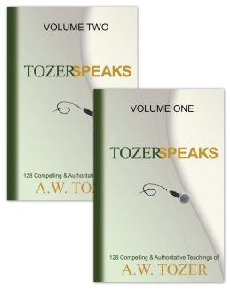 Tozer Speaks 2 Volume Set: 128 Compelling & Authoritative Teachings of A.W. Tozer