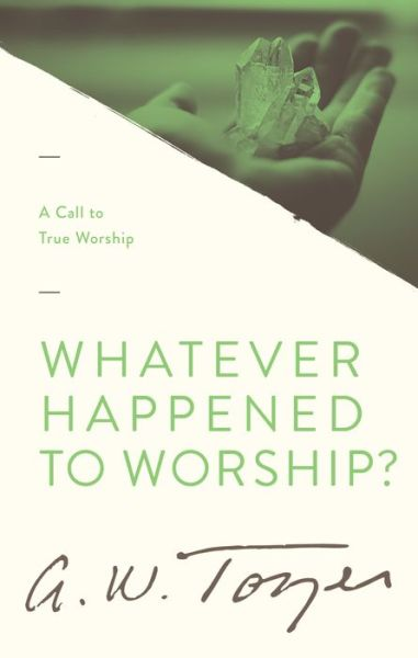 Free downloadable new books Whatever Happened to Worship?: A Call to True Worship