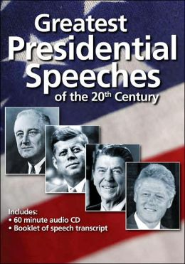Greatest Presidential Speeches of the 20th Century (with Book)
