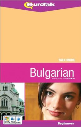 Talk More: Learn Bulgarian