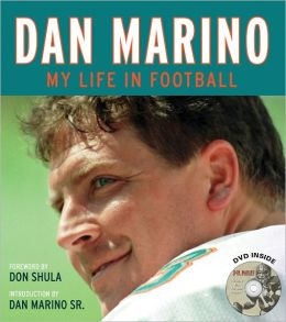 Dan Marino: My Life in Football