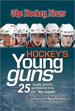 Hockey's Young Guns: 25 Inside Stories on Making It to the