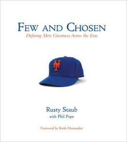 Few and Chosen Mets: Defining Mets Greatness Across the Eras