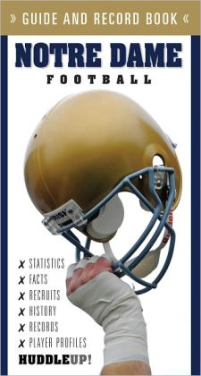 Notre Dame Football: Guide and Record Book
